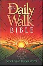 The Daily Walk Bible NLT by Tyndale