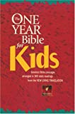 [???]: The One Year Bible for Kids: Greatest Bible Passages Arranged in 365 Daily Readings  From the New Living Translation