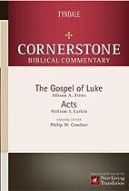 Cornerstone Biblical Commentary: Luke & Acts…