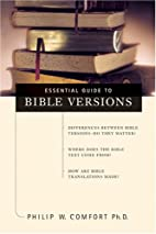 Essential Guide to Bible Versions by Philip…