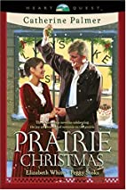 Prairie Christmas: The Christmas…