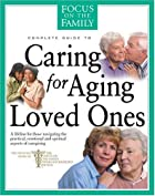 Focus on the family complete guide to caring…