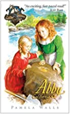 Abby: California Gold by Pamela Walls