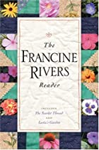 The Francine Rivers Reader by Francine&hellip;