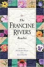 The Francine Rivers Reader by Francine…