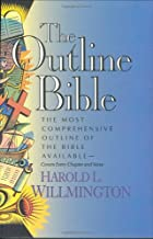 The Outline Bible by Harold L. Willmington