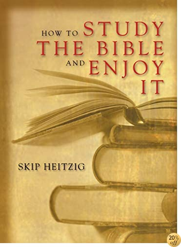 THow to Study the Bible and Enjoy It