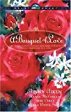 Aiken, Ginny: A Bouquet of Love: The Wrong Man/His Secret Heart/Come to My Love (McCoy Sisters #1)/Cherish (HeartQuest Novella Collection)