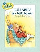 Lullabies for Little Hearts (Little…