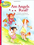 Bostrom, Kathleen Long: Are Angels Real?