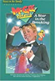 Focus on the Family: A Star in the Breaking (Mcgee & Me! Series Vol 2)