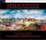 LaHaye, Tim: Armageddon: An Experience in Sound and Drama: The Cosmic Battle of the Ages (Left Behind)