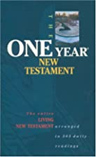 The One Year New Testament: The Living…