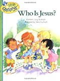 Bostrom, Kathleen Long: Who Is Jesus?