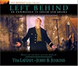 Jenkins, Jerry B.: Left Behind: An Experience in Sound and Drama: A Novel of the Earth's Last Days