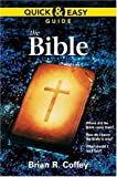 Coffey, Brian R.: Quick and Easy Guide: The Bible