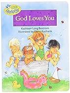 God Loves You (Little Blessings) by Kathleen…