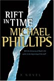 Phillips, Michael: A Rift in Time