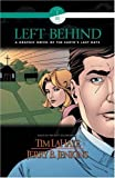 LaHaye, Tim: Left Behind Graphic Novel (Book 1, Vol.3 )