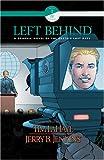 LaHaye, Tim: Left Behind Graphic Novel (Book 1, Vol. 4)