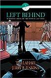 LaHaye, Tim: Left Behind Graphic Novel (Book 1, Volume 5)