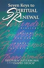 Seven Keys to Spiritual Renewal (Spiritual…
