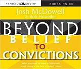 McDowell, Josh D.: Beyond Belief to Convictions