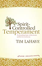Spirit-Controlled Temperament by Tim LaHaye