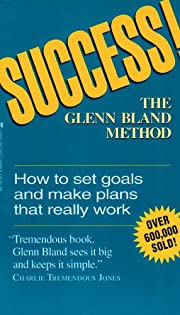 Success! The Glenn Bland Method by Glenn…