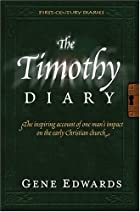 The Timothy Diary (First Century Diaries) by…