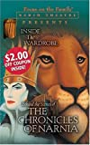 Focus on the Family: Inside the Wardrobe: Behind the Scenes of The Chronicles of Narnia (Radio Theatre)