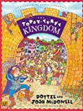 McDowell, Josh: The Topsy-Turvy Kingdom