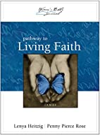 Pathway to Living Faith: James (The Women's…