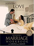 Rosberg, Barbara: Serving Love (Rosberg Marriage Workbooks)