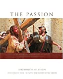 Antonello, Philippe: Passion: Photography from the Movie the Passion of the Christ