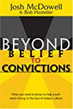 Bellis, David H.: Beyond Belief to Convictions (Beyond Belief Campaign)