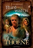 Thoene, Brock: Third Watch