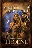 Thoene, Brock: Sixth Covenant