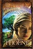 Thoene, Brock: Eighth Shepherd