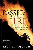 Passed thru Fire: Bringing Boys into…