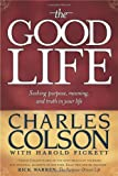 Colson, Charles W.: The Good Life