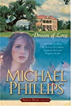 Dream of Love by Michael Phillips