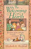 Skoglund, Elizabeth R.: The Welcoming Hearth