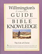 Willmington's Complete Guide to Bible…