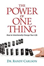 The Power of One Thing: How to Intentionally…