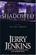 Shadowed:The Final Judgment by Jerry B.…