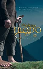Walking With Frodo: A Devotional Journey&hellip;