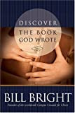 Bright, Bill: Discover the Book God Wrote (Discover God Legacy)