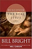 Bright, Bill: Discover the Real Jesus (Discover God Legacy)