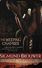 The Weeping Chamber by Sigmund Brouwer